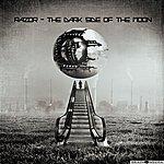 Razor The Dark Side Of The Moon Ep