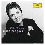 """Maria João Pires Portrait Of The Artist - Maria João Pires """"With Passion"""""""