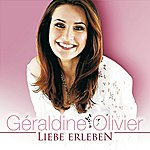 Geraldine Olivier Liebe Erleben
