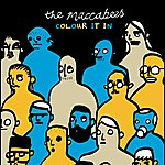 The Maccabees Colour It In (International Version)