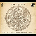 The Rasmus Livin' In A World Without You (Essential 5)
