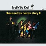 Les Chaussettes Noires Twistin 'the Rock Story 2 / Vol 6