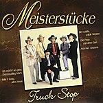 Truck Stop Meisterstücke - Truck Stop
