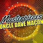 Uncle Dave Macon Masterpieces: Uncle Dave Macon