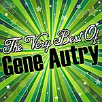 Gene Autry The Very Best Of: Gene Autry