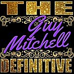 Guy Mitchell The Definitive: Guy Mitchell