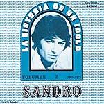 Sandro La Historia De Un Idolo (1969-1971) Vol. II