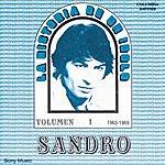 Sandro La Historia De Un Idolo (1963/1969) Vol. 1