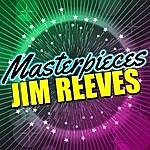 Jim Reeves Masterpieces: Jim Reeves