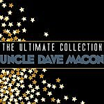 Uncle Dave Macon The Ultimate Collection: Uncle Dave Macon