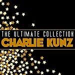 Charlie Kunz The Ultimate Collection: Charlie Kunz