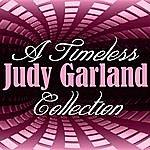Judy Garland A Timeless Collection: Judy Garland