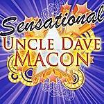 Uncle Dave Macon Sensational: Uncle Dave Macon