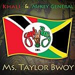 Khali Ms Taylor Bwoy - Single