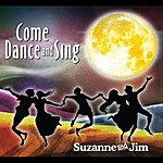 Suzanne Come Dance And Sing