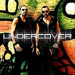 Undercover Undercover