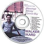 Walker Ikard Blessings Money Cannot Buy