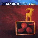 The Santiago Steps A-Flutter