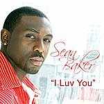 Sean Baker I Luv You (Single)