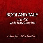 Iggy Pop Let's Boot And Rally