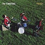 The Tomatoes Trendy