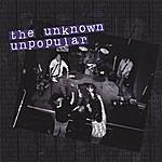 Unknown Unpopular