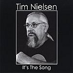 Tim Nielsen It's The Song