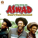 Aswad Don't Turn Around: The Best Of Aswad