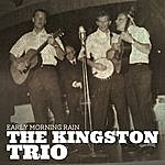 The Kingston Trio Early Morning Rain