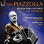 Astor Piazzolla Balada Para Un Loco