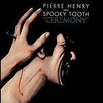 Pierre Henry Ceremony
