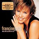 Francine Jordi Alles Steht Und Fällt Mit Dir (Reissue)