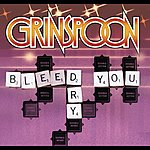 Grinspoon Bleed You Dry