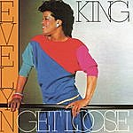 """Evelyn """"Champagne"""" King Get Loose"""
