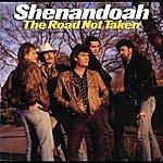Shenandoah The Road Not Taken