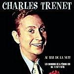 Charles Trenet Au Bal De La Nuit - Les Chansons De La Période Cbs Volume 1 1971 - 1976