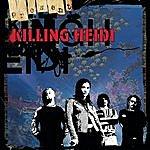 Killing Heidi Present
