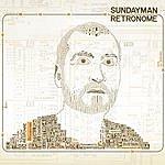 Sundayman Retronome