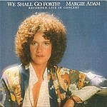 Margie Adam We Shall Go Forth!