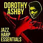 Dorothy Ashby Jazz Harp Essentials