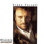 Ivano Fossati Discanto