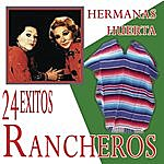 Hermanas Huerta 24 Éxitos Rancheros
