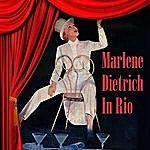 Marlene Dietrich In Rio