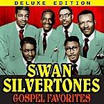 The Swan Silvertones Gospel Favorites (Deluxe Edition)