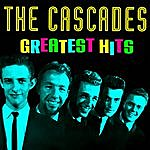The Cascades Greatest Hits