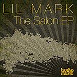 Lil' Mark The Salon Ep