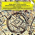 Gidon Kremer Glass: Violin Concerto / Schnittke: Concerto Grosso