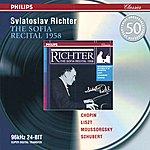 Sviatoslav Richter Chopin / Liszt / Mussorgsky / Schubert: The Sofia Recital 1958