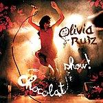 Olivia Ruiz Chocolat Show