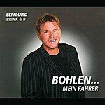 Bernhard Brink Bohlen...Mein Fahrer